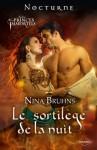 Le sortilège de la nuit (Nocturne) (French Edition) - Nina Bruhns