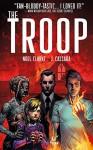 The Troop #1 - Noel Clarke, Joshua Cassara