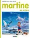 Martine en avion - Marcel Marlier, Gilbert Delahaye