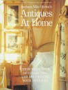 Antiques at Home: Cherchez's Book of Collecting and Decorating with Antiques - Barbara Milo Ohrbach