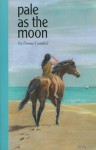 Pale as the Moon - Donna Campbell
