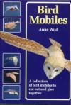 Bird Mobiles - Anne Wild