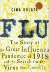 Flu: The Story Of The Great Influenza Pandemic - Gina Kolata