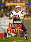 Doug Flutie - Matt Doeden