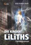 Die Kinder Liliths - Julia Kathrin Knoll