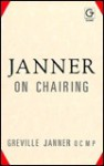 Janner on Chairing - Greville Janner