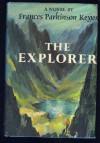 The Explorer - Frances Parkinson Keyes