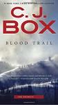 Blood Trail (A Joe Pickett Novel) - C. J. Box