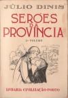 Serões da Província. 2.º Volume - Júlio Dinis, Egas Moniz