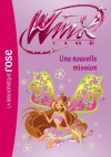 Winx Club 39 - Une nouvelle mission (French Edition) - Rainbow