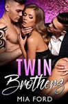 Twin Brothers - ReddHott Covers, Mia Ford