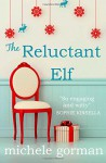 The Reluctant Elf - Michele Gorman