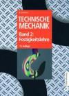 Technische Mechanik: Band 2: Festigkeitslehre - Bruno Assmann