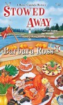 Stowed Away - Barbara Ross