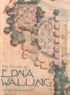The Vision of Edna Walling - Trisha Dixon