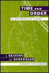 Time and Order in Metropolitan Vienna (Smithsonian Series in Ethnographic Inquiry) - Robert Rotenberg