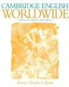 Cambridge English Worldwide Starter Teacher's Book - Andrew Littlejohn, Diana Hicks