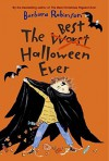 The Best Halloween Ever by Barbara Robinson (2006-07-25) - Barbara Robinson
