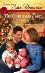 Christmas Baby [Harlequin Super Romance Series #1457] - Eve Gaddy