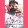 Mistletoe Mountain: The Mountain Man's Christmas - Frankie Love, Logan McAllister