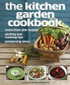 The Kitchen Garden Cookbook - Caroline Bretherton