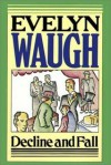 Decline And Fall - Evelyn Waugh, David Case
