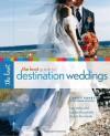 The Knot Guide to Destination Weddings - Carley Roney, Joann Gregoli