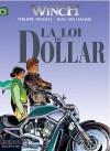 La loi du dollar - Jean Van Hamme, Philippe Francq