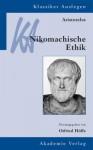 Aristoteles: Nikomachische Ethik - Otfried Höffe