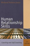 Human Relationship Skills: Coaching and Self-Coaching - Richard Nelson-Jones