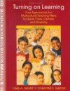 Turning on Learning: Five Approaches for Multicultural Teaching Plans for Race, Class, Gender and Disability - Carl A. Grant, Christine E. Sleeter