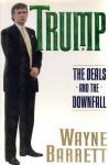 Trump: The Deals and the Downfall - Wayne Barrett