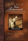 Holman New Testament Commentary - Romans: 6 - Kenneth D. Boa, William M. Kruidenier, Max E. Anders
