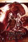 O Terceiro Deus (Trilogia da Tormenta, #3) - Leonel Caldela