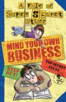 Mind Your Own Business! - Nikalas Catlow