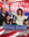 Getting Elected: A Look at Running for Office - Robin Nelson, Sandra Donovan