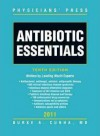 Antibiotic Essentials, 2011 - Burke A. Cunha