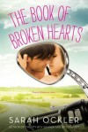 The Book of Broken Hearts - Sarah Ockler