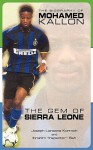 The Biography of Mohamed Kallon, the Gem of Sierra Leone - Joseph Lansana Kormoh