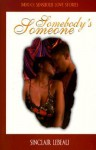 Somebody's Someone - Sinclair LeBeau