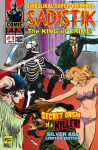 SADISTIK The King of Crime! #1: Secret Origin of a Killer! Silver Age Limited Edition (Volume 1) - Eugenio Zappietro, Ernesto R. Garcia, Osvaldo Walter Viola, Mort Todd