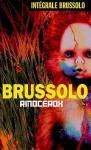 Rinocérox - Serge Brussolo