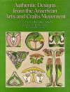 Authentic Designs from the American Arts and Crafts Movement - Carol Belanger-Grafton
