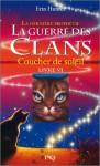 Coucher De Soleil (La guerre des clans : la dernière prophétie, #6) - Erin Hunter, Aude Carlier
