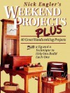 Weekend Projects: Complete Step-by-Step Instructions for 40 Woodworking Projects You Can Build in a Weekend - Nick Engler