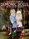 Satan's Toybox: Demonic Dolls - Stacey Turner, Yvonne Bishop, Blaze McRob, Carole Gill