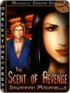 The Scent of Revenge (Midnight Dream Girls #2) - Savannah Madanelle