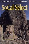Southwest Rock Climbing SoCal Select - Randy Vogel