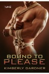 Bound To Please - Kimberly Gardner