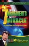7 Hidden Ingredients in Every Miracle - Mike Murdock